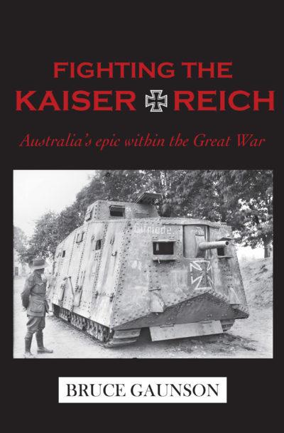 Fighting the Kaiserreich by Bruce Gaunson