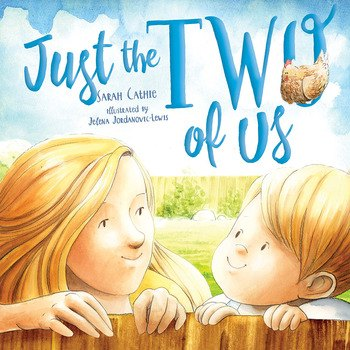 Just the Two of Us by Sarah Cathie