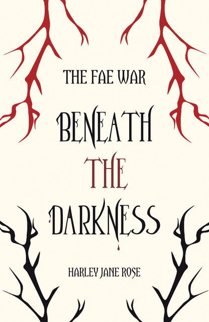 Beneath the Darkness by Harley Jane Rose