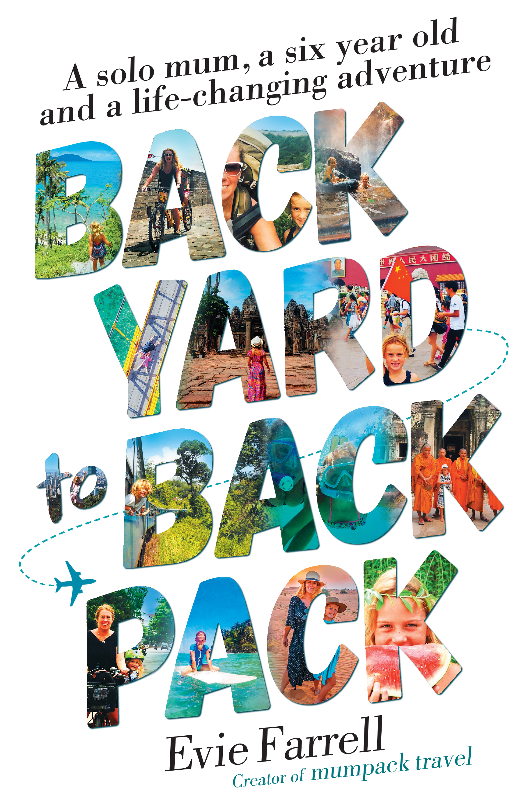 Backyard to Backpack by Evie Farrell