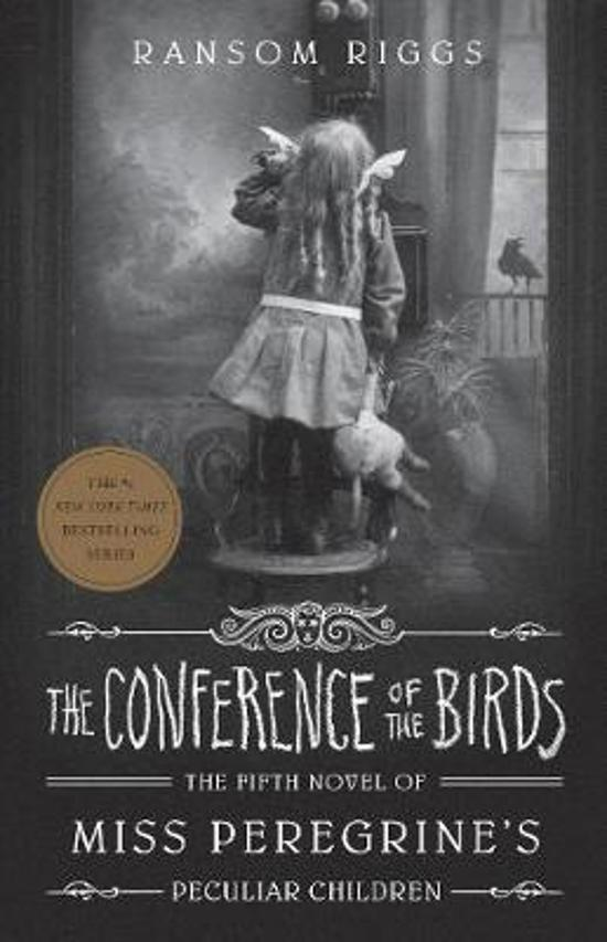 Conference of the Birds: Miss Peregrine's Peculiar Children 5