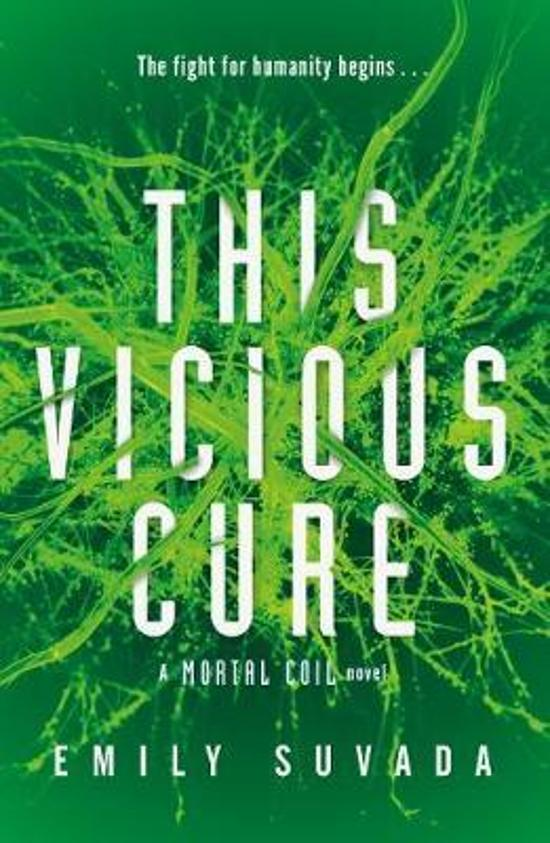 This Vicious Cure (Mortal Coil Book 3)
