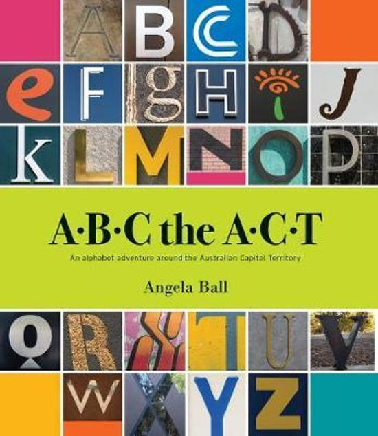 ABC the ACT - an alphabet adventure around the ACT