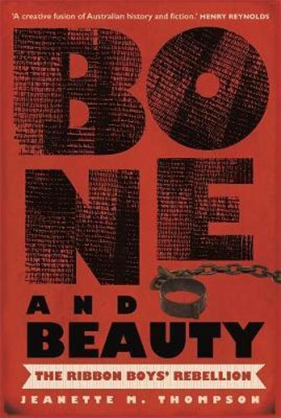Bone and Beauty: The Ribbon Boys' Rebellion of 1830