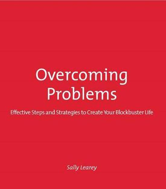 Overcoming Problems: Effective Steps and Strategies to Create|Your Blockbuster Life
