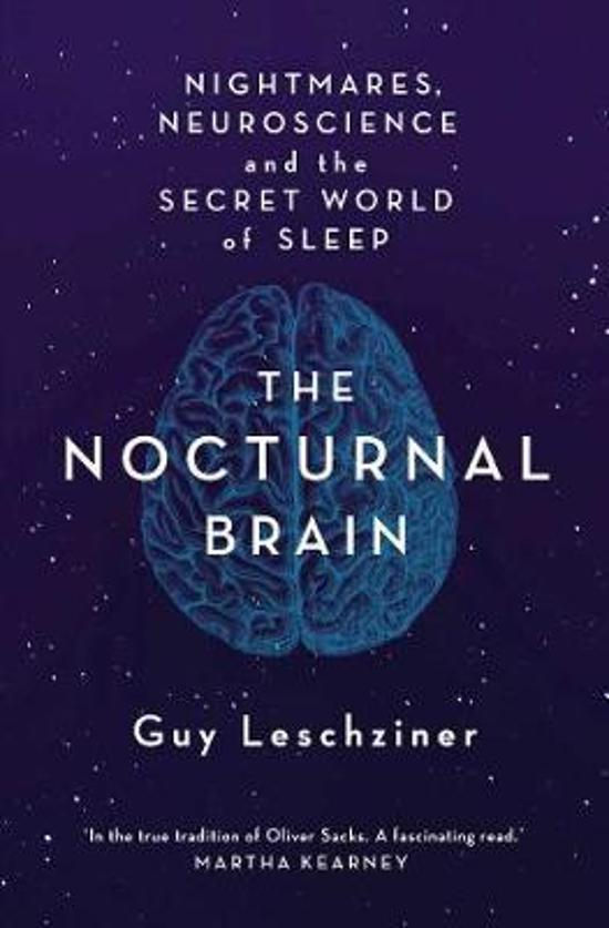Nocturnal Brain: Tales of Nightmares and Neuroscience