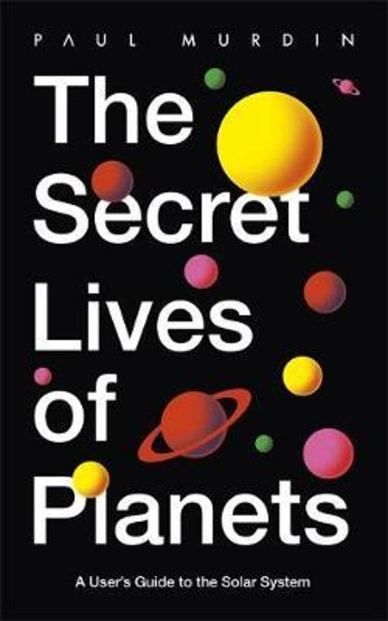 Secret Lives of Planets