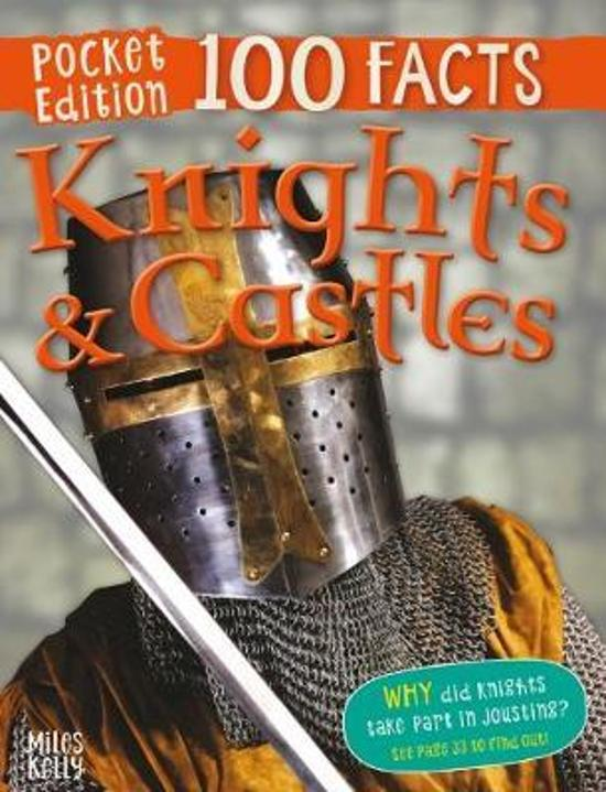 100 Facts Knights and Castles Pocket Edition