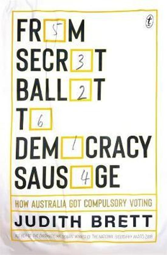 From Secret Ballot to Democracy Sausage: How Australia Got|Compulsory Voting
