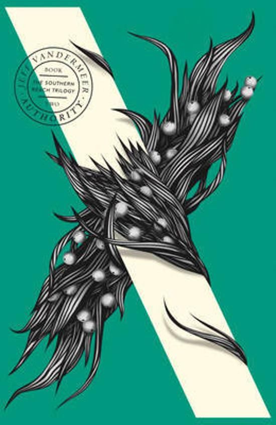 Authority : Southern Reach Trilogy - Book 2