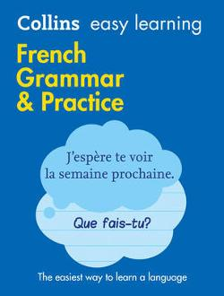 Collins Easy Learning French French Grammar and Practice
