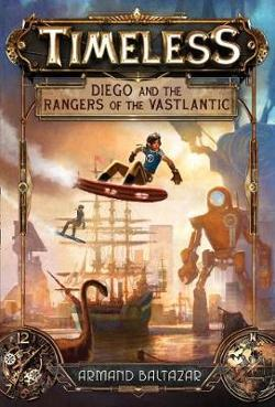 Timeless (1) - Diego And The Rangers Of The Vastlantic