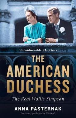 American Duchess: The Real Wallis Simpson