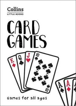 Collins Little Books - Card Games: Games For All Ages
