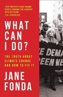 What Can I Do?: My Path From Climate Despair To Action