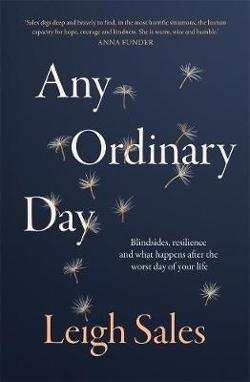 Any Ordinary Day: What Happens After the Worst Day of Your|Life?