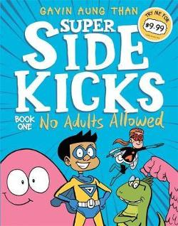 Super Sidekicks 1: No Adults Allowed