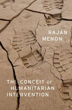 Conceit of Humanitarian Intervention