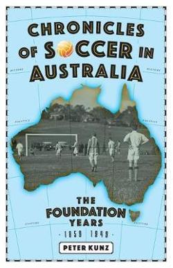 Chronicles of Soccer in Australia