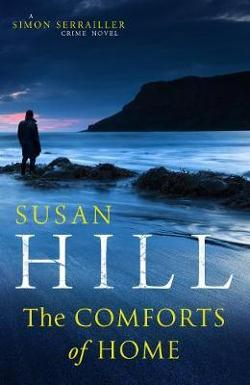 Comforts of Home: Simon Serrailler Book 9
