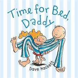 Time for Bed, Daddy