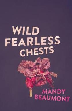 Wild, Fearless Chests