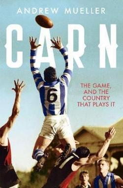 Carn: The Game, and the Country that Plays it