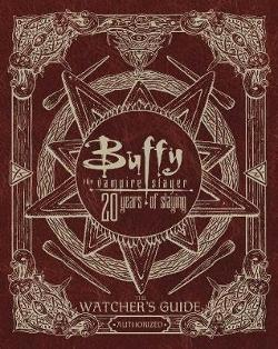 Buffy The Vampire Slayer: The Watcher's Guide (Authorised)