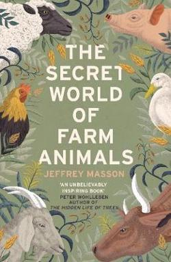 Secret World of Farm Animals