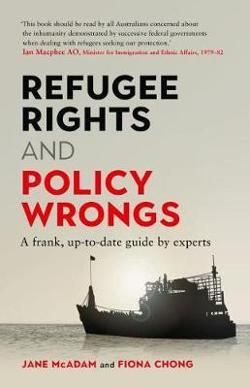 Refugee Rights and Policy Wrongs