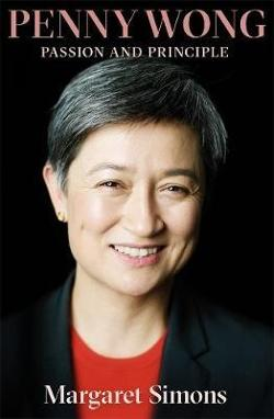 Penny Wong: The Biography