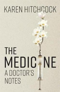 Medicine: A Doctor's Notes
