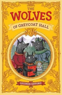 Wolves of Greycoat Hall