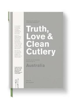 Truth, Love & Clean Cutlery: A New Way of Choosing Where to|Eat in Australia