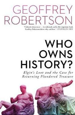 Who Owns History?: The Case of Elgin's Loot