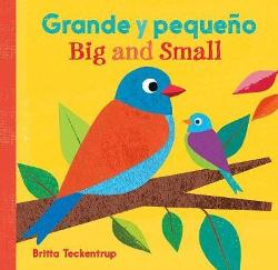 Big and Small / Grande Y Pequeno (English and Spanish Edition)