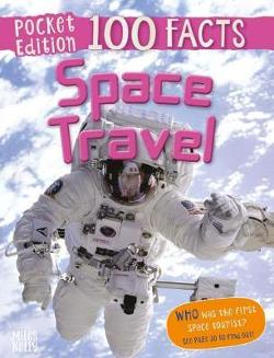 100 Facts Space Travel Pocket Edition