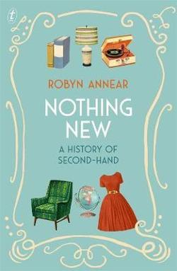 Nothing New: A History of Second-hand
