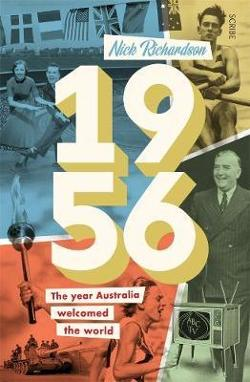 1956: The Year Australia Welcomed the World