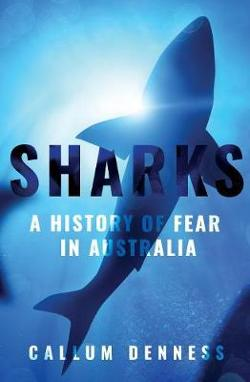 Sharks: A History of Fear