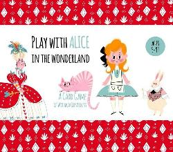 Play with Alice in the Wonderland: A Card Game of Wit and|Cleverness
