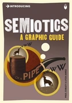 (Introducing) Semiotics: A Graphic Guide