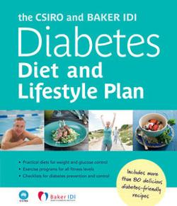 CSIRO and Baker IDI Diabetes Diet and Lifestyle Plan The