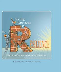 Big Little Book of Resilience