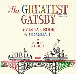 Greatest Gatsby: A Visual Book of Grammar