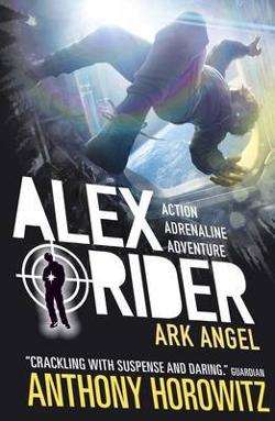Alex Rider Bk 6: Ark Angel