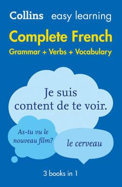 Collins Easy Learning Complete French Grammar, Verbs and|Vocabulary (3 Books in 1)