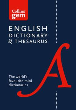 Collins Gem English Dictionary and Thesaurus 6th Ed.