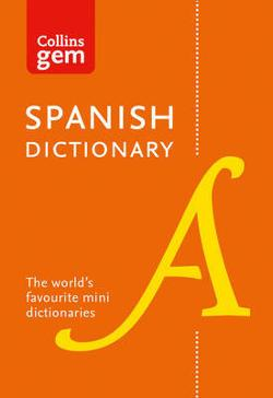 Collins Gem Spanish Dictionary [10th Edition]