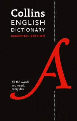Collins English Dictionary: Essential Edition